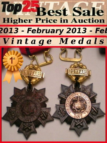 Top25 Best Sale - Higher Price in Auction - February 2013 - Medals (Top25 Best Sale Higher Price in Auction Book 31)