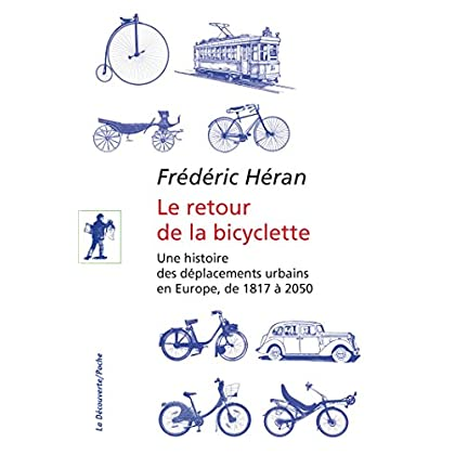 Le retour de la bicyclette (DECOUVERTE POCH t. 432)