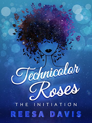 technicolor-roses-the-initiation-english-edition