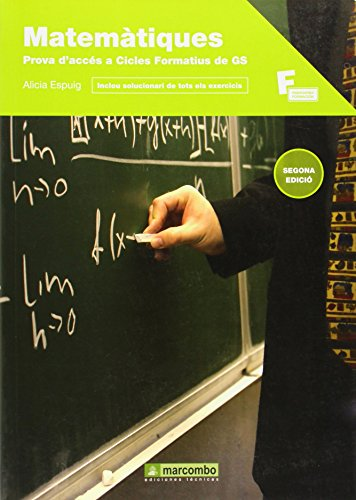 Matemàtiques per a la prova d'accés a cicles formatius de grau superior por Alicia Espuig Bermell