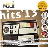 Cafe Puls Hits 13 [Explicit]