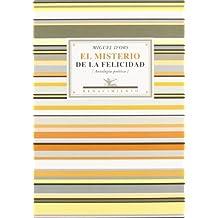 Misterio De La Felicidad,El (Antologías)