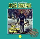 John Sinclair Tonstudio Braun - Folge 02: Der schwarze Henker.