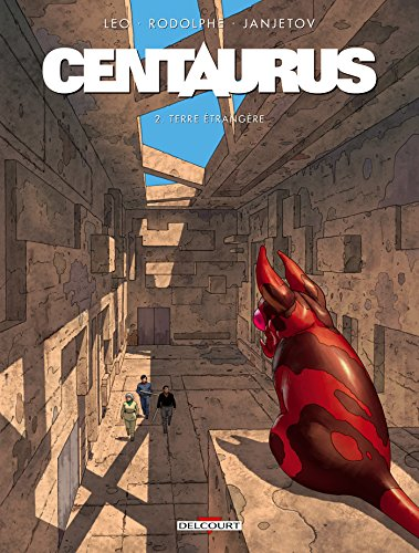 Centaurus (2) : Terre étrangère
