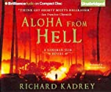 Aloha from Hell (Sandman Slim Novels (Paperback) #03) Kadrey, Richard ( Author ) Jul-31-2012 Paperback