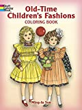 Old Time Children's Fashions Coloring Book
