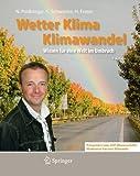 Wetter, Klima, Klimawandel: Wissen für eine Welt im Umbruch (Phänomene der Erde) - Nadja Podbregar