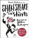Shakespeare in shorts - Dieci storie di William Shakespeare