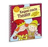 Kasperl macht Theater - 15 lustige Stücke für einen Spieler. Für Kinder von...