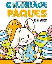 Coloriage de Pâques: Livre de coloriage de Pâques pour les enfants de 2 à 6 ans pour colorier sans déborder