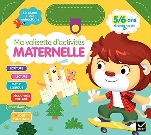 Ma valisette d'activités Maternelle 5/6 ans Grande section/CP