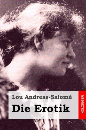 Die Erotik (German Edition) by Lou Andreas-Salom?? (2016-01-13)