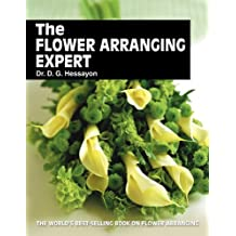 The Flower Arranging Expert by D.G. Hessayon (1994-12-31)