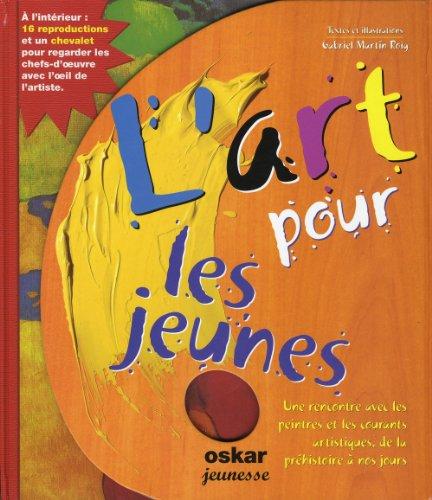 Descargar Libro L'art pour les jeunes de Gabriel Martin Roig