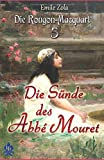 Die Rougon-Macquart: 5 Die Sünde des Abbé Mouret (Illustriert) - Emile Zola, Olga Repp