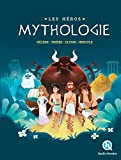 Les Héros de la Mythologie: Hélène - Thésée - Ulysse - Hercule