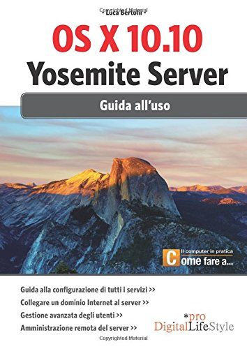 OS X 10.10. Yosemite server. Giuda all'uso