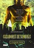Cazadores de Sombras: Ciudad de Ceniza = The Mortal Instruments (Cazadores De Sombras / Mortal Instruments)
