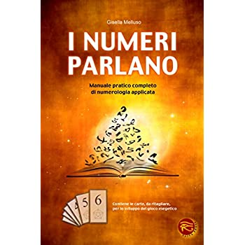 I Numeri Parlano. Manuale Pratico Completo
