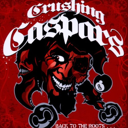 Crushing Caspars: Back to the Roots...Nevertheless Up to Date! (Audio CD)
