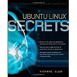 Ubuntu Linux Secrets by Richard Blum (2009-04-13)
