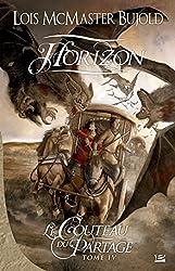 Horizon: Le Couteau du partage, T4