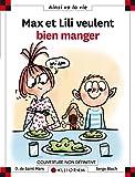 """Afficher """"Max et Lili<br /> Max et Lili décident de bien manger"""""""