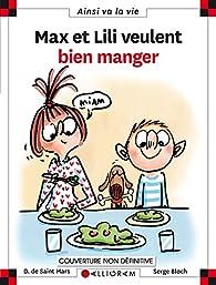 Max et Lili, tome 114 : Max et Lili veulent bien manger par Saint-Mars
