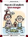 Max et Lili veulent bien manger par Saint-Mars
