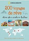 200 voyages de rêve : Hors des sentiers battus