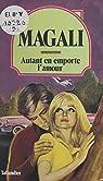 Autant en emporte l'amour par Magali