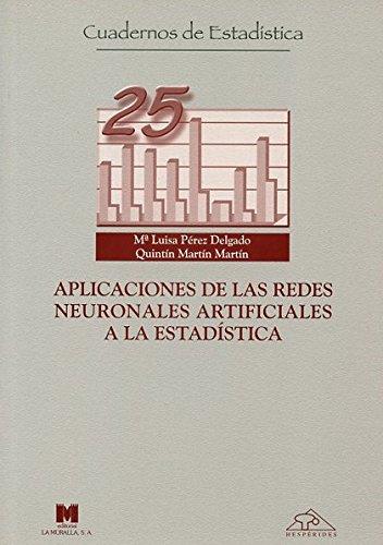 Aplicaciones de las redes neuronales artificiales a la estadística (Cuadernos de estadística)