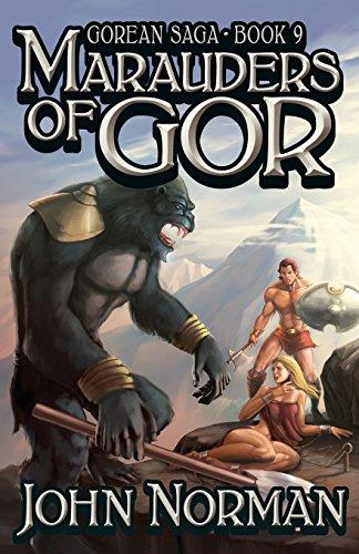 Marauders Of Gor Gorean Saga