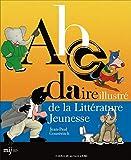 Abcdaire illustré de la littérature jeunesse...