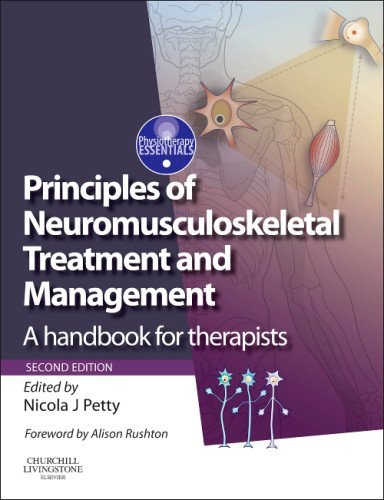 By Nicola J. Petty DPT MSc GradDipPhys FMACP FHEA - Principles of Neuromusculoskeletal Treatment and Management: A Handbook for Therapists, 2e (Physiotherapy Essentials) (2)