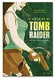51ofpCWPsCL._SL160_ Présentation du livre L'Histoire de Tomb Raider - L'odyssée de Lara Croft des éditions Pix'n Love