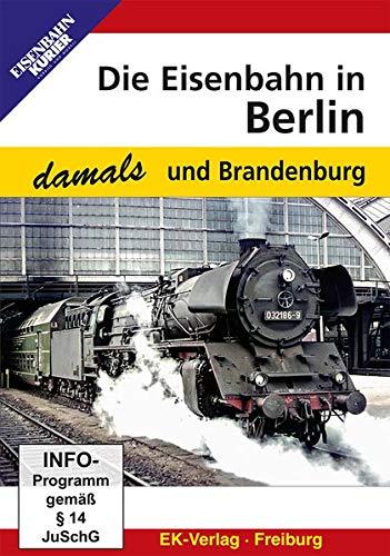 Preisvergleich Produktbild Die Eisenbahn in Berlin und Brandenburg