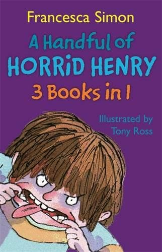 A Handful of Horrid Henry 3-in-1: Horrid Henry/Secret Club/Tooth Fairy: