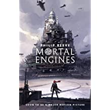 Mortal Engines (Mortal Engines Quartet)