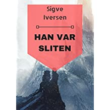 Han var sliten (Norwegian Edition)