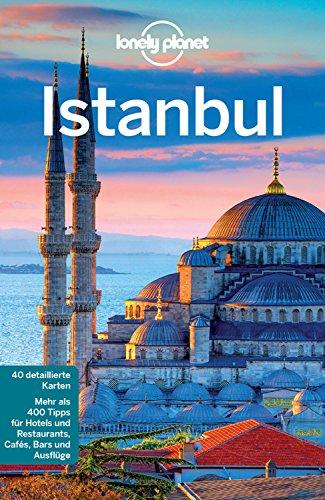 Lonely Planet Reiseführer Istanbul: mit Downloads aller Karten (Lonely Planet Reiseführer E-Book)