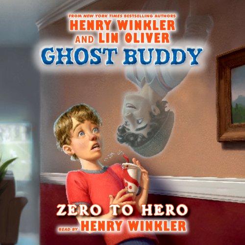 Ghost Buddy: Zero to Hero  Audiolibri
