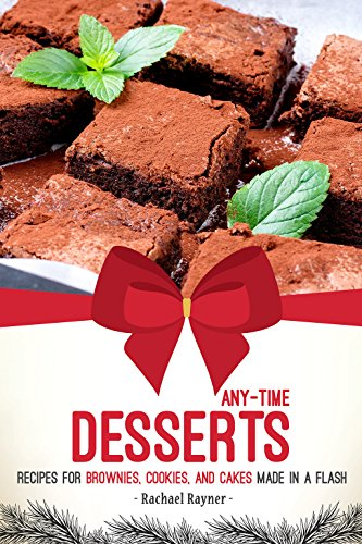 Any-Time Desserts: Recipes for Brownies, Cookies, and Cakes Made in a Flash (English Edition) Fruit Cookie Jar