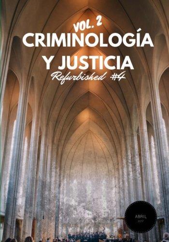 Criminología y Justicia: Refurbished Vol. 2, 3