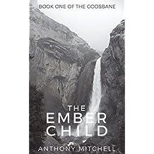 The Ember Child (The Godsbane Book 1)