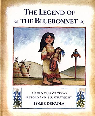 The Legend of the Bluebonnet: An Old Tale of