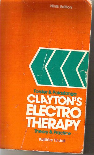 Clayton's Electrotherapy: Theory and Practice: 9/e