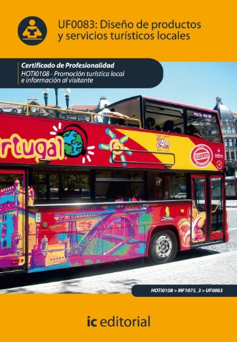 Diseño de productos y serivicios turísticos locales. hoti0108 - promoción turística local e información al visitante por Manuel Jesús Sánchez Casimiro-Soriguer