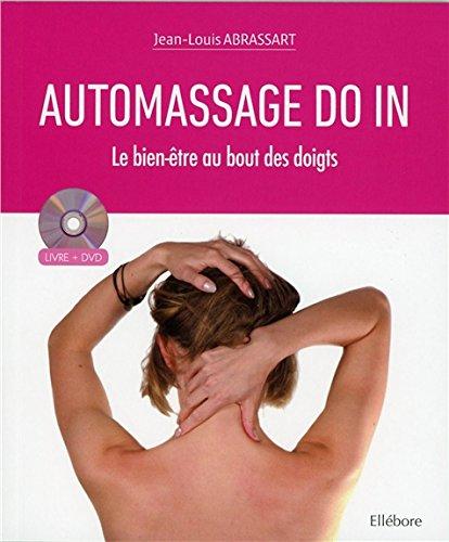 Automassage Do In - Le bien-être au bout des doigts - Livre + DVD
