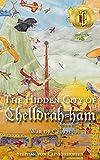 The Hidden City of Chelldrah-ham: War of Chaos (Volume 2)